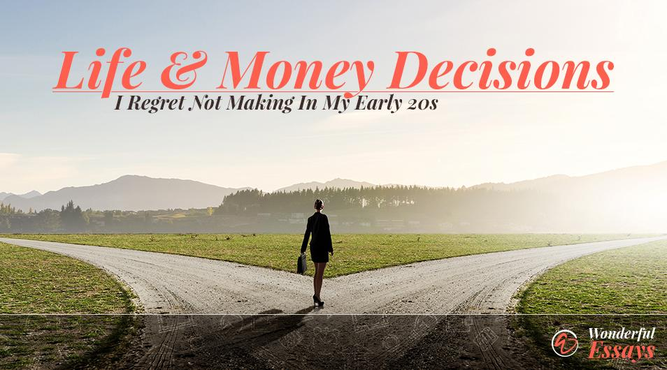 Life and Money Decisions I Should Have Made in My Early 20s