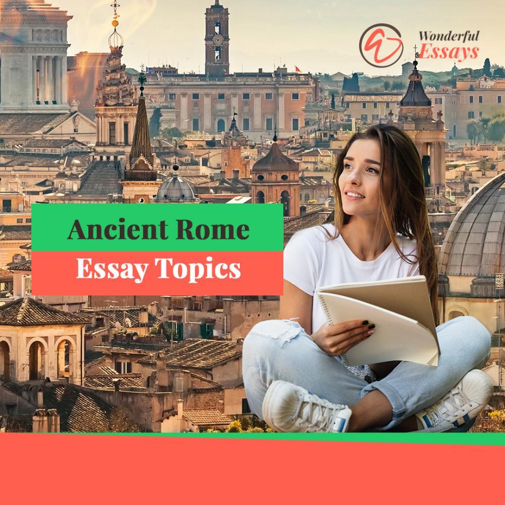 Perfect Ancient Rome Essay